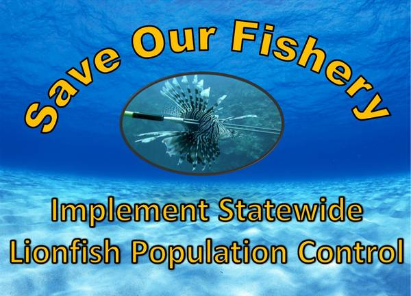 Save our Fishery Implement Statewide Lionfish Population Control